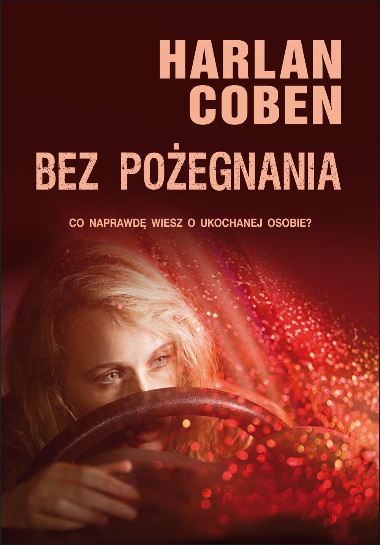 "Harlan Coben- "" Bez pozegnania"""