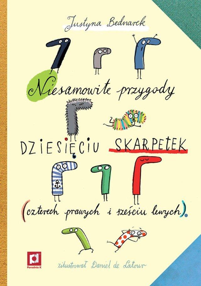 """Recenzja książki """"Niesamowite przygody dziesięciu skarpetek (czterech prawych i sześciu lewych)"""""""