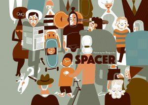 """""""Spacer"""" - Katarzyna Bogucka"""